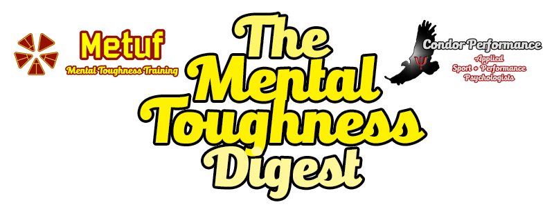 The Mental Toughness Digest for Sport and Performance